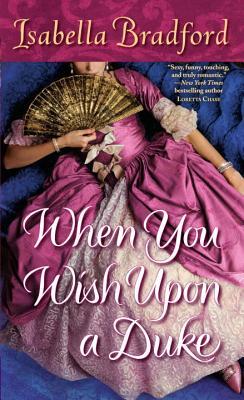 When You Wish Upon a Duke, Isabella Bradford