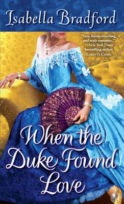 When the Duke Found Love, Isabella Bradford