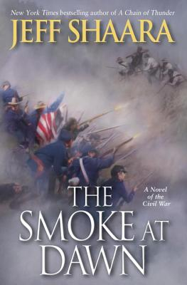 Image for Smoke at Dawn: A Novel of the Civil War (the Civil War in the West)