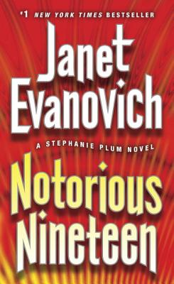 Notorious Nineteen: A Stephanie Plum Novel, Janet Evanovich