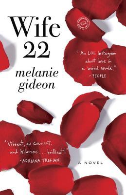 Wife 22: A Novel (Random House Reader's Circle), Melanie Gideon