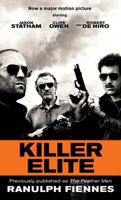 Image for Killer Elite (previously published as The Feather Men): A Novel (Random House Movie Tie-In Books)