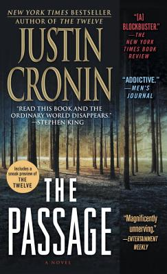 "The Passage: A Novel (Book One of The Passage Trilogy), ""Cronin, Justin"""