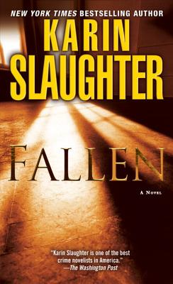 Fallen: A Novel, Karin Slaughter