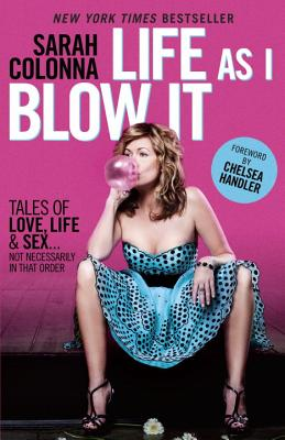 Image for Life As I Blow It