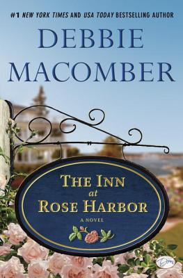 The Inn At Rose Harbor, Debbie Macomber