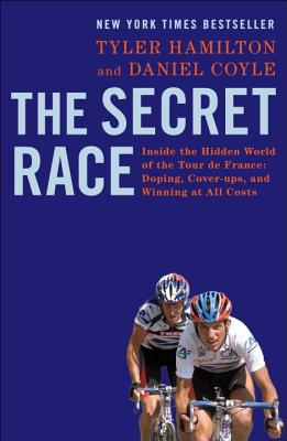 Image for The Secret Race: Inside the Hidden World of the Tour De France