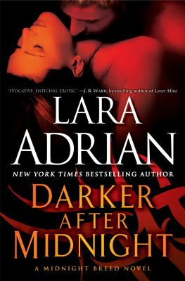 Darker After Midnight: A Midnight Breed Novel, Lara Adrian