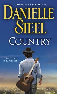 Country: A Novel, Danielle Steel