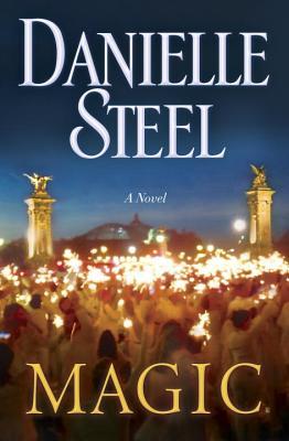 Magic: A Novel, Danielle Steel