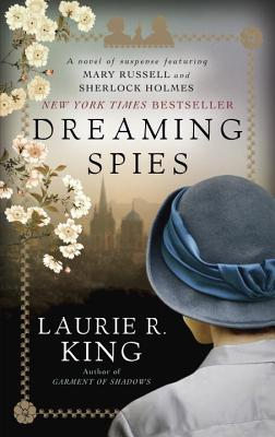Image for Dreaming Spies: A novel of suspense featuring Mary Russell and Sherlock Holmes