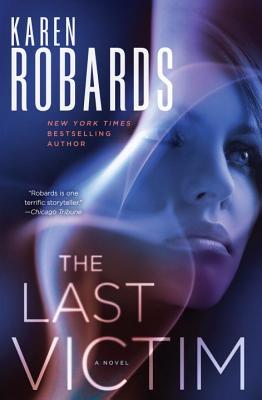 The Last Victim, Karen Robards