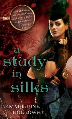A Study in Silks (The Baskerville Affair), Emma Jane Holloway