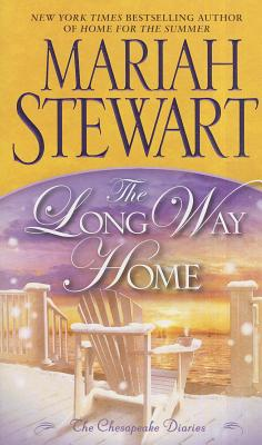 "The Long Way Home: The Chesapeake Diaries, ""Stewart, Mariah"""