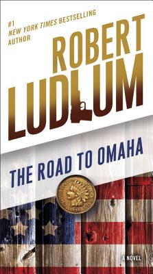 Image for The Road to Omaha: A Novel (The Road to Series)