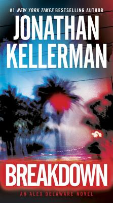 Breakdown: An Alex Delaware Novel, Kellerman, Jonathan