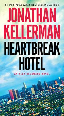 Image for Heartbreak Hotel: An Alex Delaware Novel