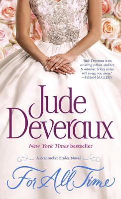 For All Time: A Nantucket Brides Novel (Nantucket Brides Trilogy), Jude Deveraux