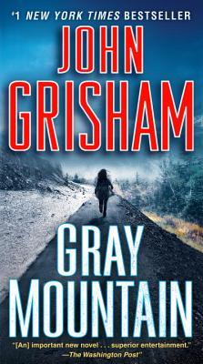 Gray Mountain: A Novel, John Grisham
