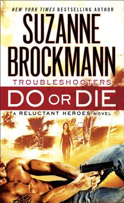 Image for DO OR DIE TROUBLESHOOTERS: A RELUCTANT HEROES