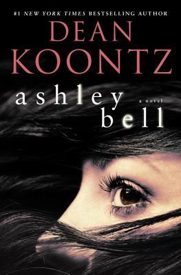 Image for Ashley Bell: A Novel
