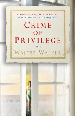 Image for Crime of Privilege: A Novel