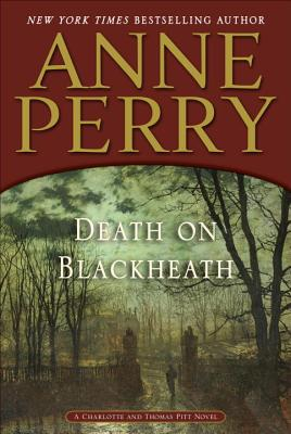 Image for Death on Blackheath: A Charlotte and Thomas Pitt Novel