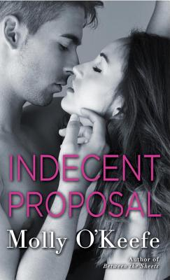 Indecent Proposal (The Boys of Bishop), O'Keefe, Molly
