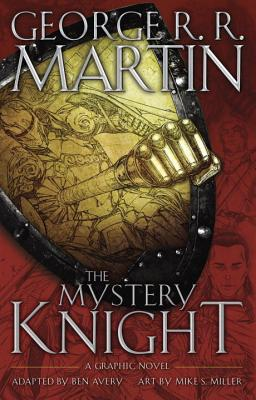 Image for The Mystery Knight: A Graphic Novel