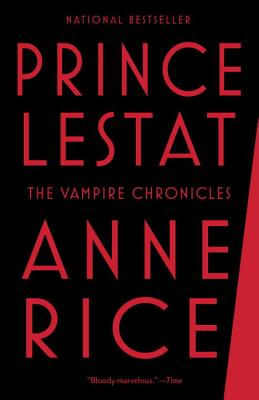 Prince Lestat: The Vampire Chronicles, Anne Rice