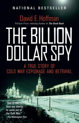 Image for Billion Dollar Spy: A True Story of Cold War Espionage and Betrayal