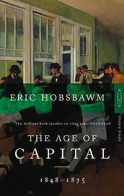 The Age of Capital 1848-75, Eric Hobsbawm