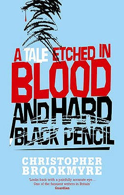 Image for A Tale Etched in Blood And Hard Black Pencil