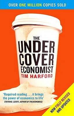 "The Undercover Economist, ""Harford, Tim"""