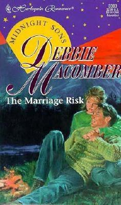 Marriage Risk (Midnight Sons) (Harlequin Romance), MACOMBER