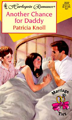 Another Chance for Daddy, PATRICIA KNOLL
