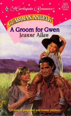 Image for Groom For Gwen (Guardian Angels) (Harlequin Romance , No 3524)