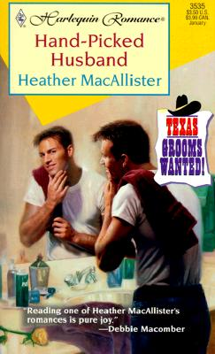 Hand-Picked Husband, HEATHER MACALLISTER