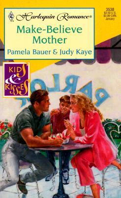 Image for Make Believe Mother  (Kids & Kisses) (Harlequin Romance, 3538)