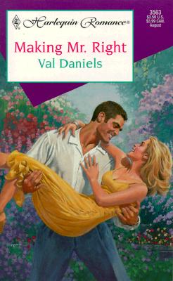 Image for Making Mr Right (Harlequin Romance, 3563)