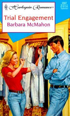 Trial Engagement (Harlequin Romance, 3567), Mcmahon
