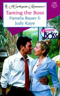Image for Taming The Boss (Marrying The Boss) (Romance, 3598 : Marrying the Boss)