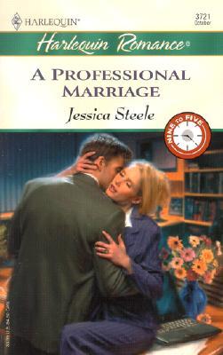 A Professional Marriage  (9 To 5), Jessica Steele