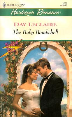 The Baby Bombshell  (wedded blitz), Day Leclaire
