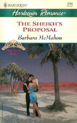 The Sheikh's Proposal  (High Society Brides), Barbara McMahon