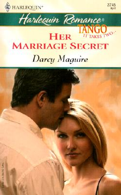 Her Marriage Secret  (Tango), Darcy Maguire