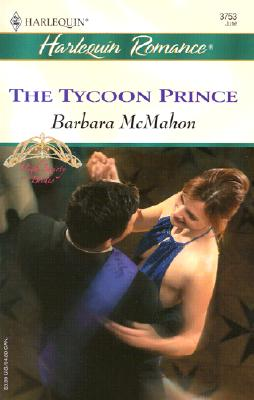 Image for The Tycoon Prince  (High Society Brides)