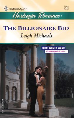 The Billionaire Bid (Harlequin Romance), Leigh Michaels