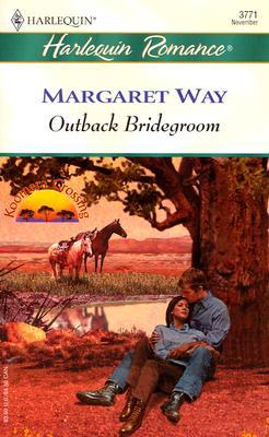 Outback Bridegroom, MARGARET WAY