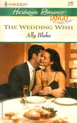 The Wedding Wish (Harlequin Romance), Ally Blake